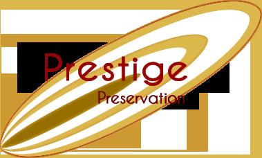 - Prestige Preservation